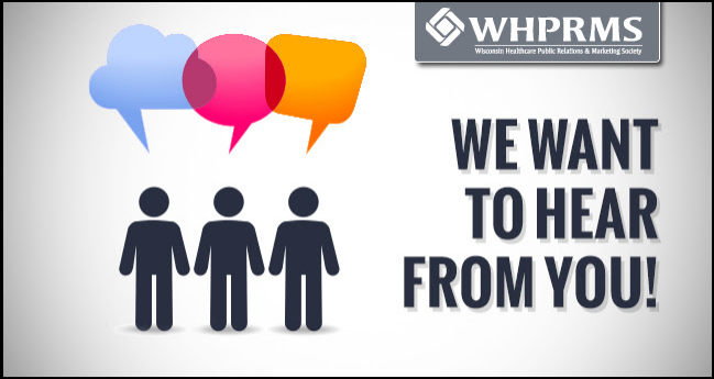 We Want to Hear from You - WHPRMS